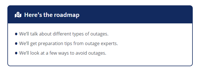 What we'll cover in this power outage guide.